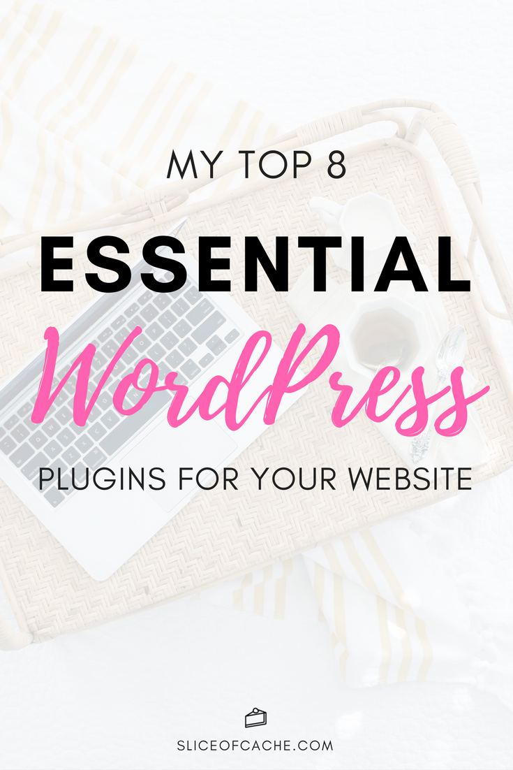 My Top 8 Essential WordPress Plugins For Your Website